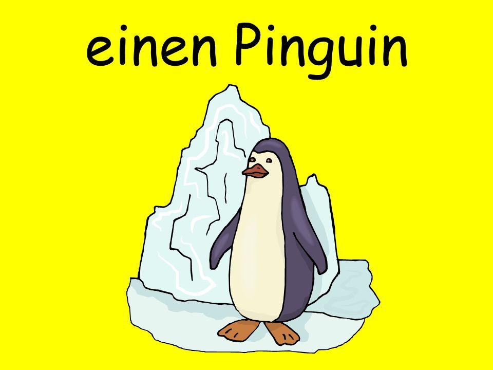 einen Pinguin
