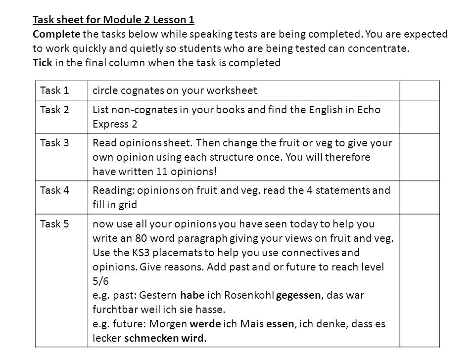 Task sheet for Module 2 Lesson 1 Complete the tasks below while speaking tests are being completed.