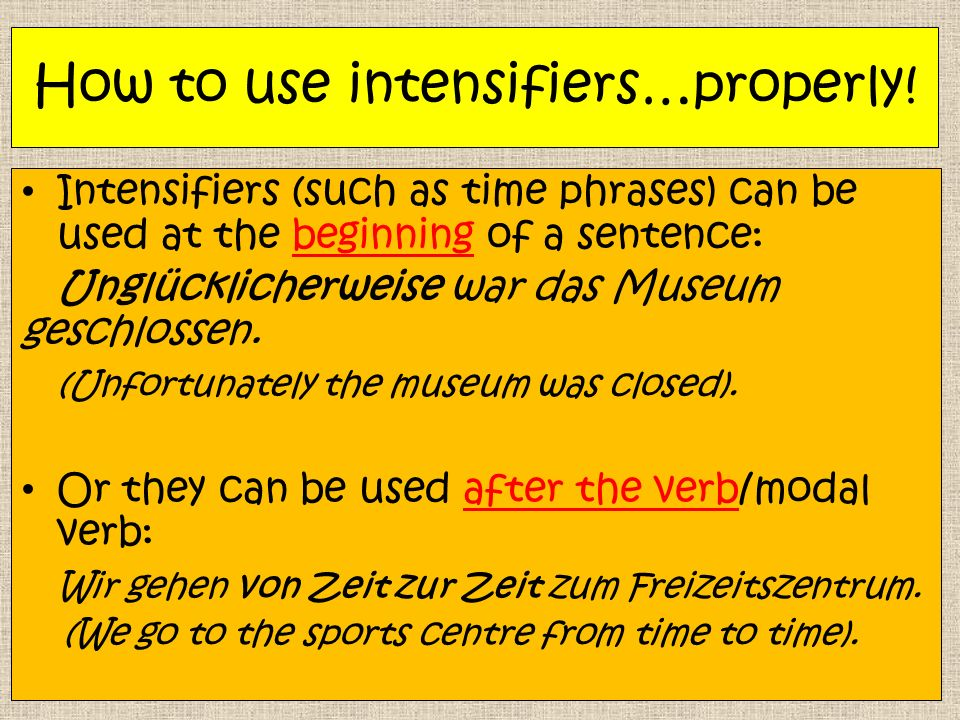 How to use intensifiers…properly.