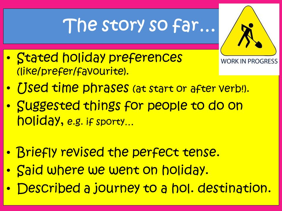 The story so far… Stated holiday preferences (like/prefer/favourite).