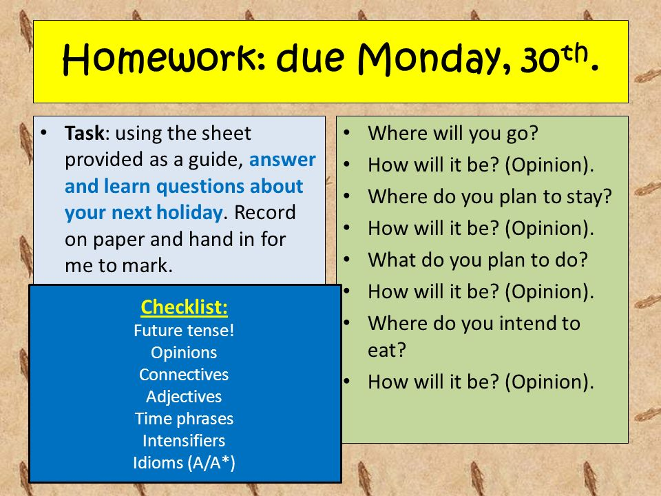 Homework: due Monday, 30 th.