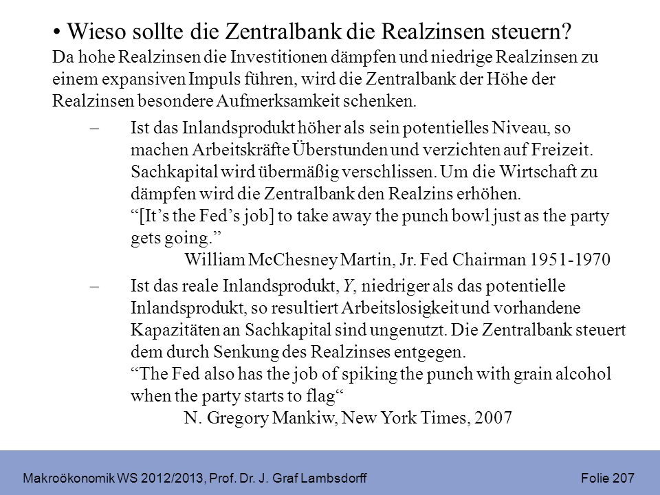 Makroökonomik WS 2012/2013, Prof.Dr. J. Graf Lambsdorff Folie 208 Quelle: New York Times, 21.