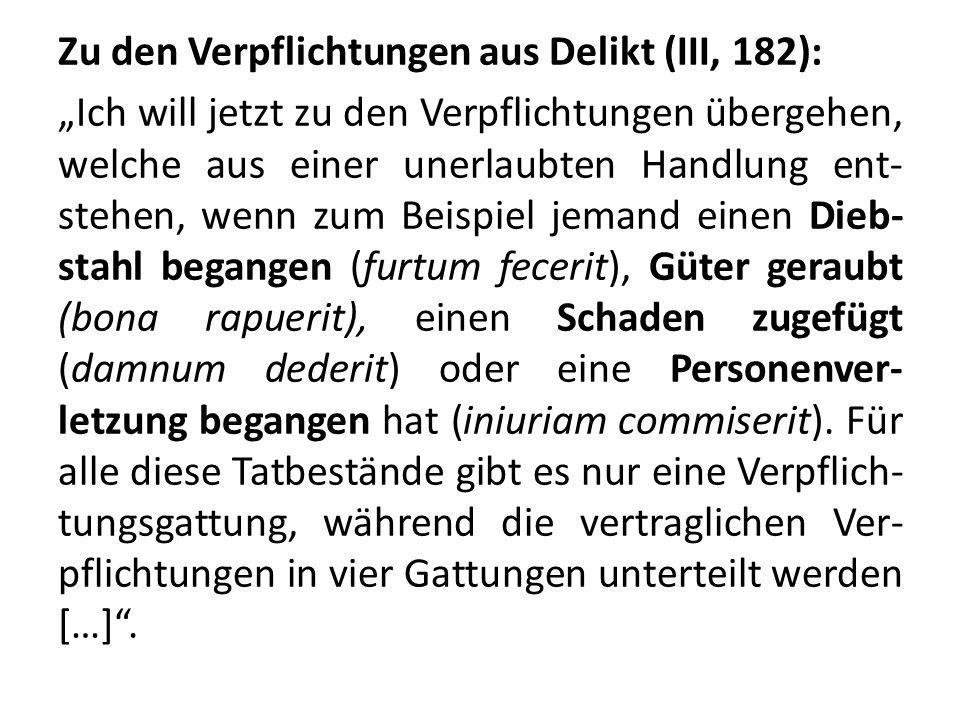 Zu den Verpflichtungen aus Delikt (III, 182): Ich will jetzt zu den Verpflichtungen übergehen, welche aus einer unerlaubten Handlung ent- stehen, wenn