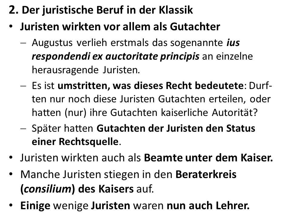 3.Die Ausbildung der Juristen Im 1. Jh. n. Chr.