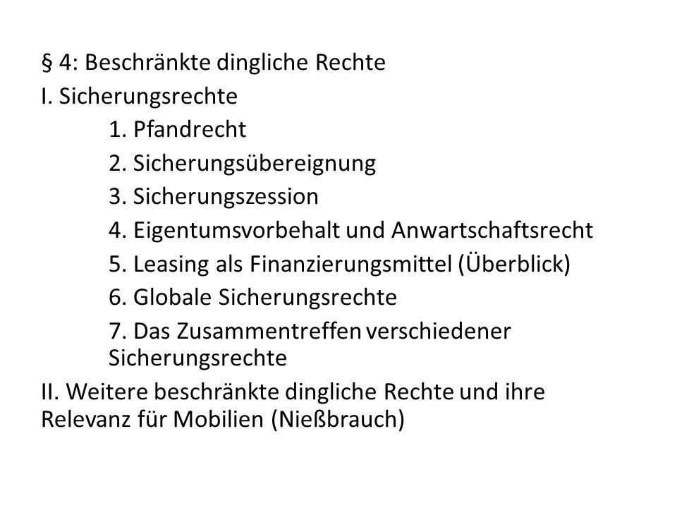 § 1 Einführung I.Begriff des Sachenrechts und historische Grundlagen 1.