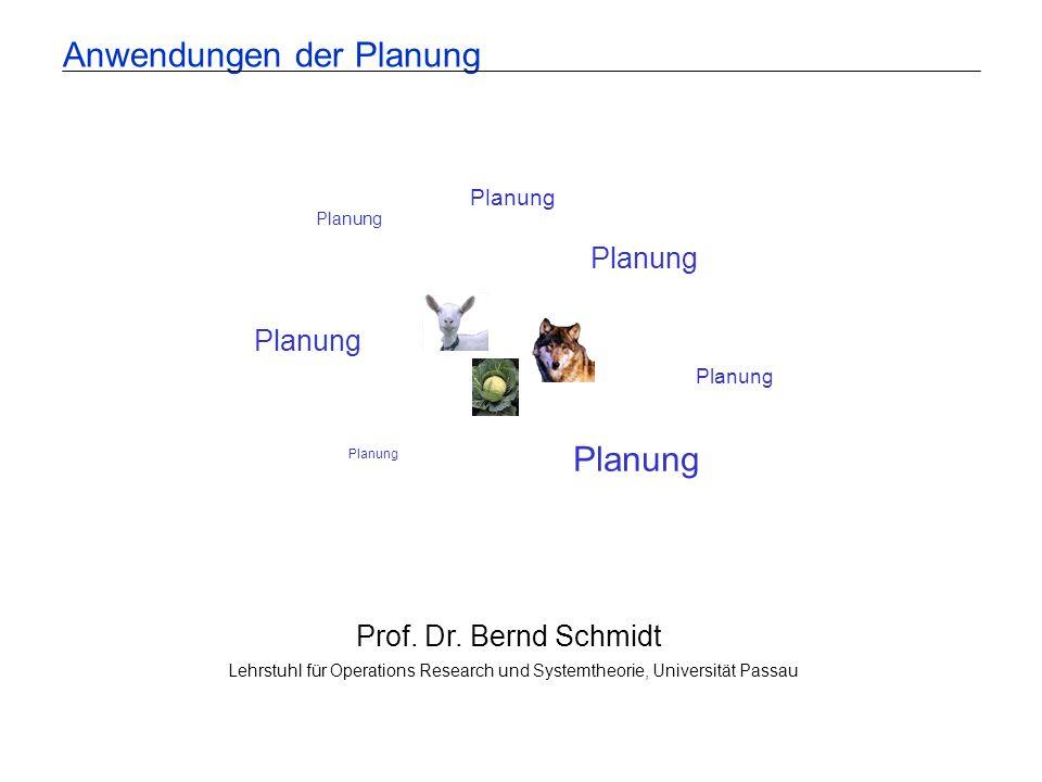 Anwendungen der Planung Planung Prof.Dr.