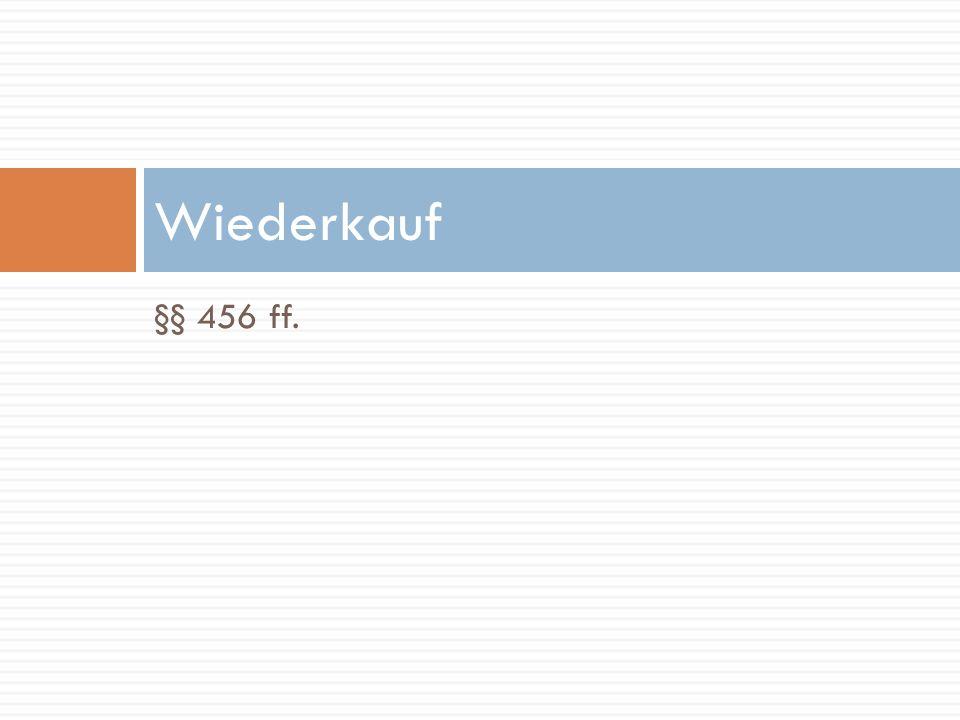 §§ 463 ff. Vorkauf