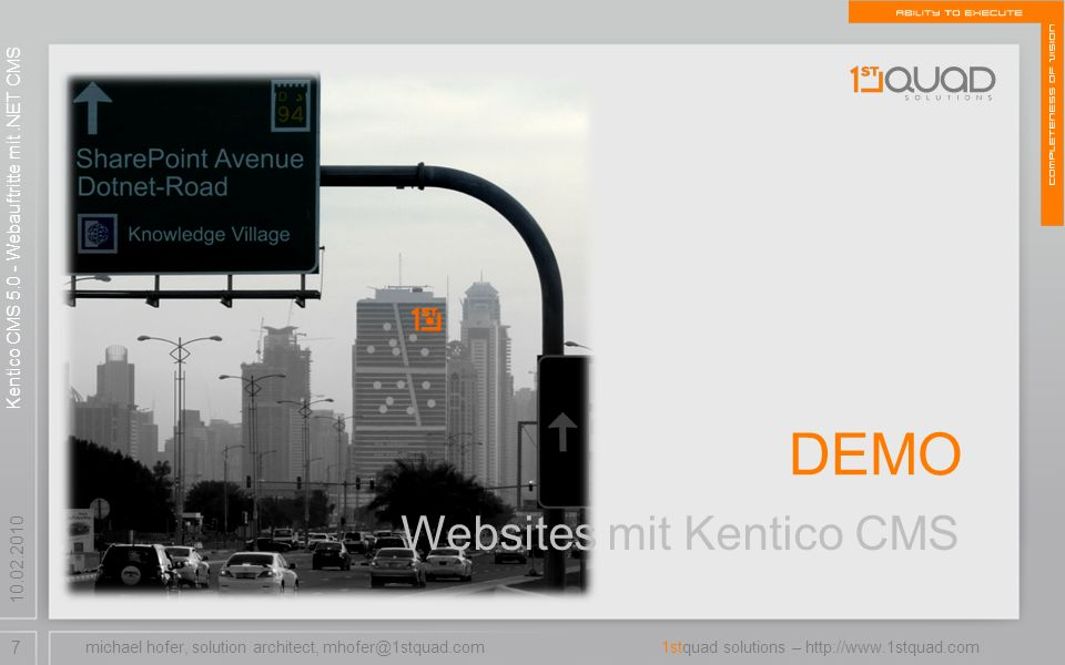 7 1stquad solutions – Websites mit Kentico CMS DEMO michael hofer, solution architect, Kentico CMS Webauftritte mit.NET CMS