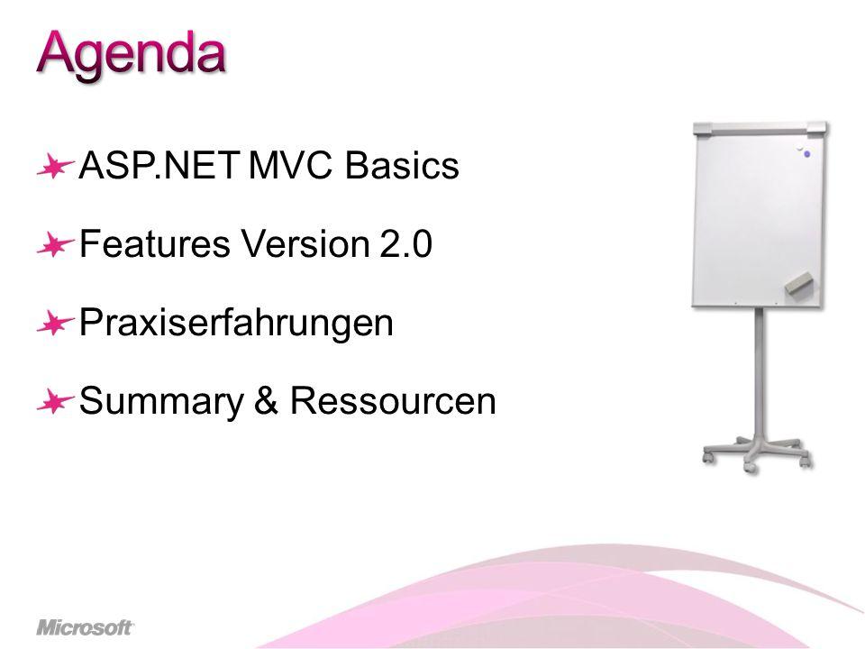 MVC Komponenten sind ersetzbar Interface basierte Architektur Wenig sealed Klassen/Methoden Beispiele VS Templates, T4 Template Engine DefaultControllerFactory DefaultModelBinder