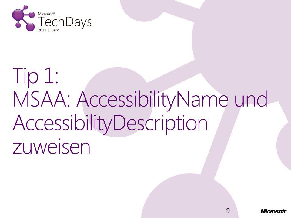 Tip 1: MSAA: AccessibilityName und AccessibilityDescription zuweisen 9