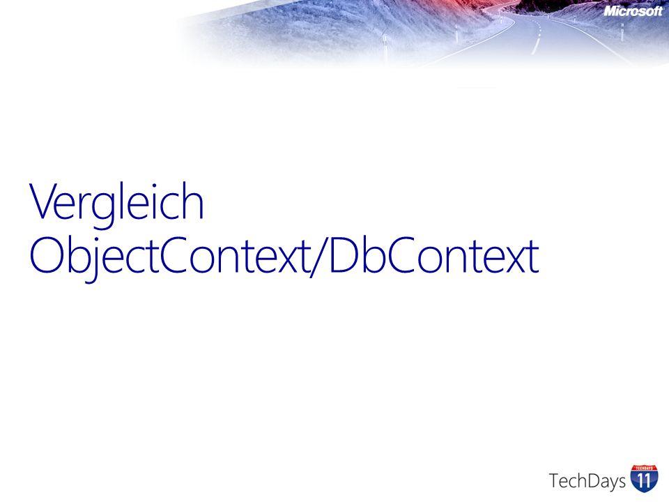 Vergleich ObjectContext/DbContext