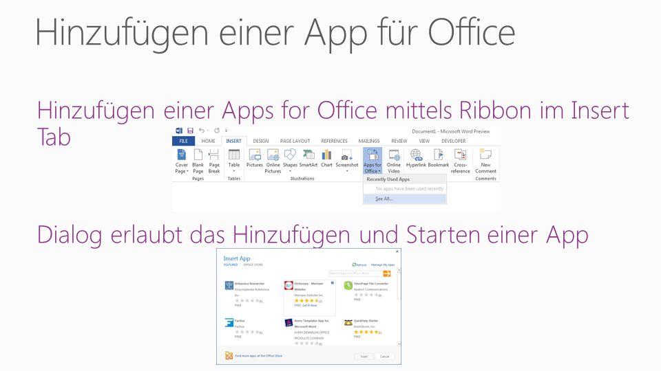 Hinzufügen einer Apps for Office mittels Ribbon im Insert Tab Dialog erlaubt das Hinzufügen und Starten einer App