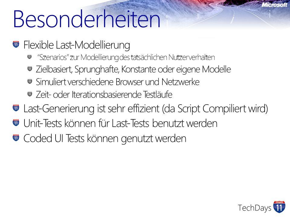 Besonderheiten Flexible Last-Modellierung Szenarios zur Modellierung des tatsächlichen Nutzerverhalten Zielbasiert, Sprunghafte, Konstante oder eigene