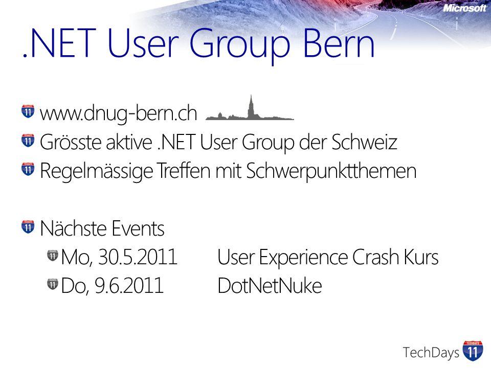 www.dnug-bern.ch Grösste aktive.NET User Group der Schweiz Regelmässige Treffen mit Schwerpunktthemen Nächste Events Mo, 30.5.2011User Experience Cras