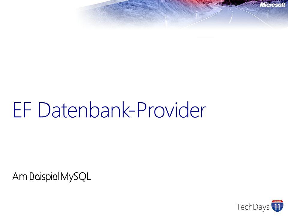 Am Beispiel MySQL EF Datenbank-Provider