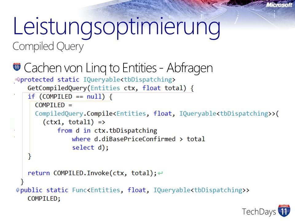 Cachen von Linq to Entities - Abfragen