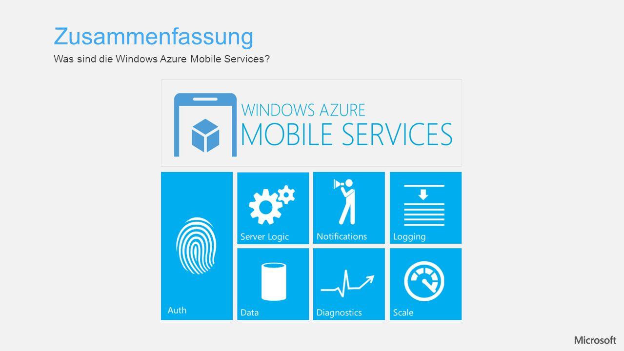 Was sind die Windows Azure Mobile Services? Zusammenfassung
