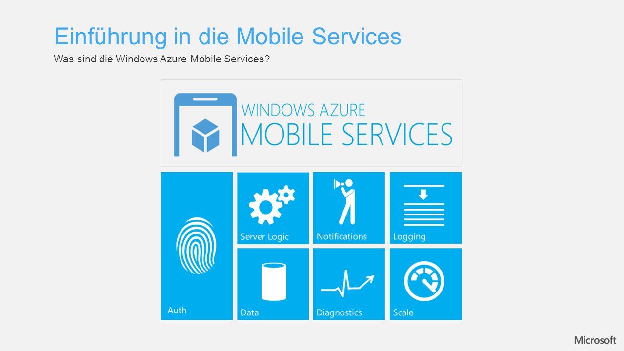 Was sind die Windows Azure Mobile Services Einführung in die Mobile Services