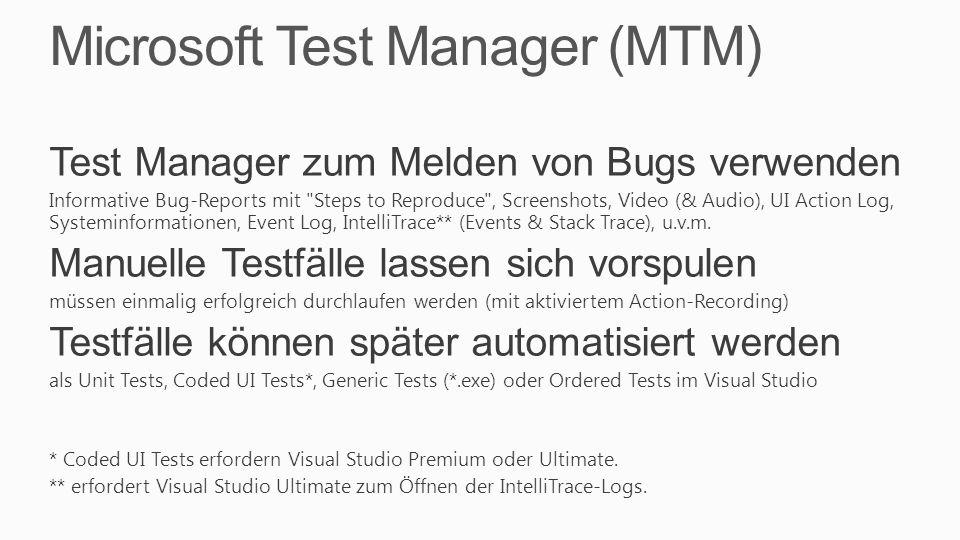 Microsoft Test Manager (MTM) Test Manager zum Melden von Bugs verwenden Informative Bug-Reports mit