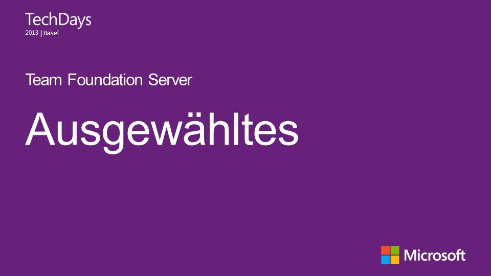   Basel Ausgewähltes Team Foundation Server