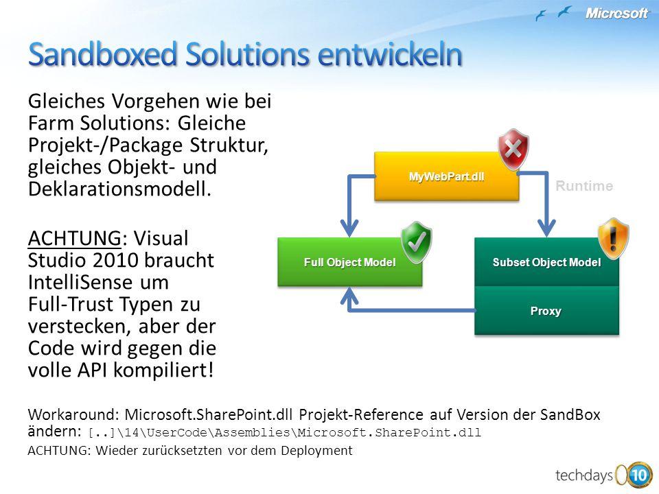 Gleiches Vorgehen wie bei Farm Solutions: Gleiche Projekt-/Package Struktur, gleiches Objekt- und Deklarationsmodell.