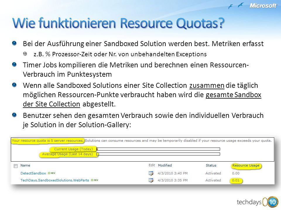 Bei der Ausführung einer Sandboxed Solution werden best.