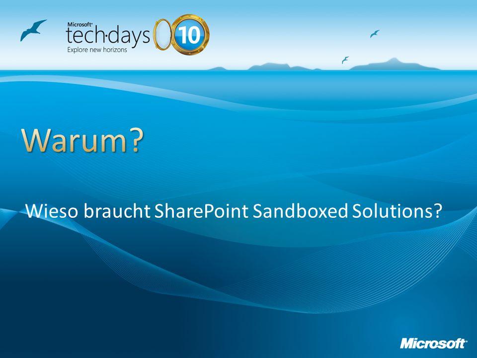 Wieso braucht SharePoint Sandboxed Solutions?