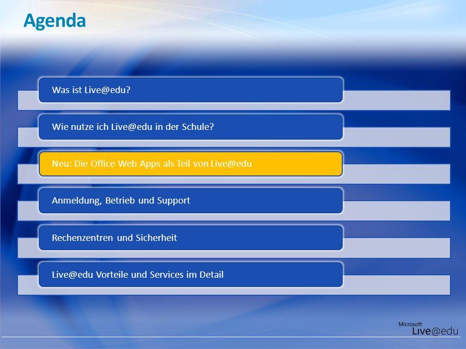 Agenda Was ist Live@edu?Wie nutze ich Live@edu in der Schule?Neu: Die Office Web Apps als Teil von Live@eduAnmeldung, Betrieb und Support Rechenzentre