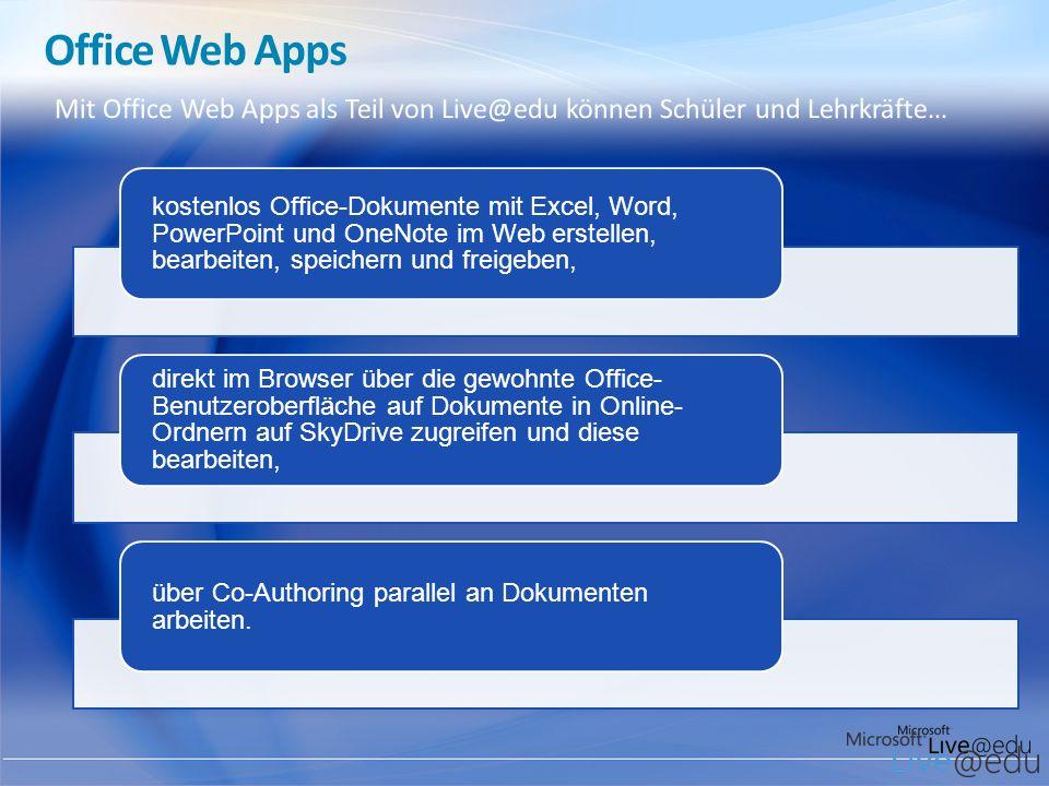 Office Web Apps kostenlos Office-Dokumente mit Excel, Word, PowerPoint und OneNote im Web erstellen, bearbeiten, speichern und freigeben, direkt im Br