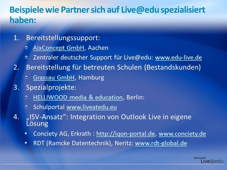 Beispiele wie Partner sich auf Live@edu spezialisiert haben: