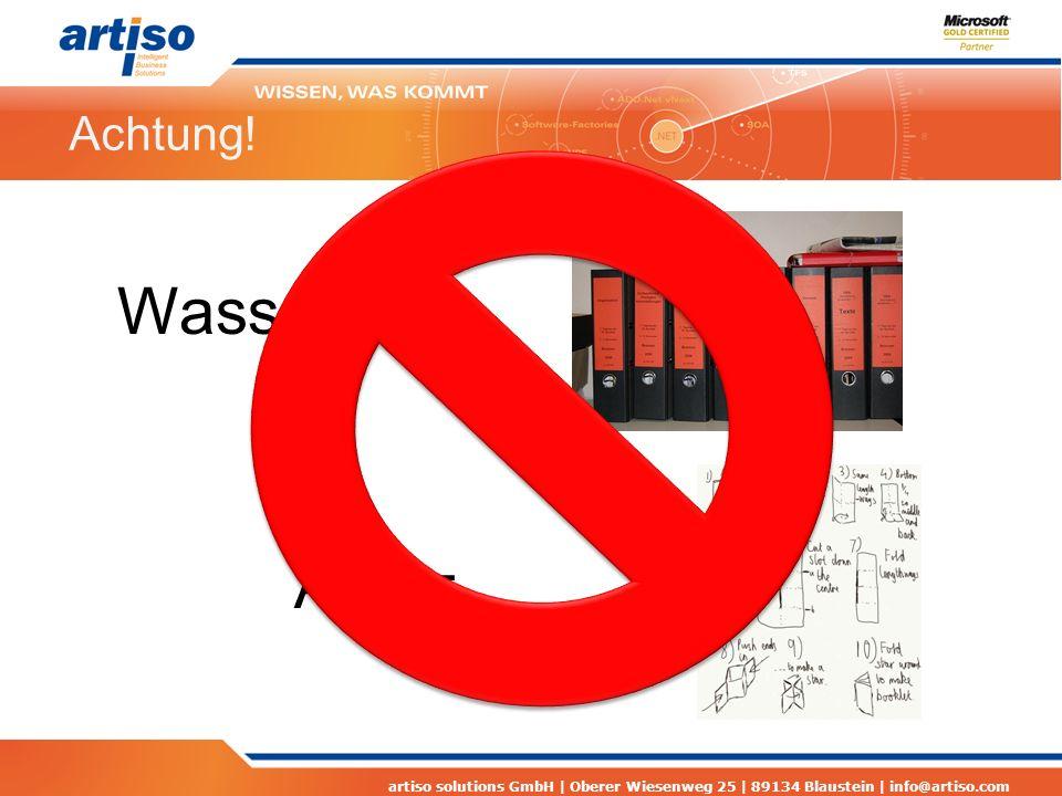 artiso solutions GmbH | Oberer Wiesenweg 25 | 89134 Blaustein | info@artiso.com Achtung! Wasserfall = Agil =