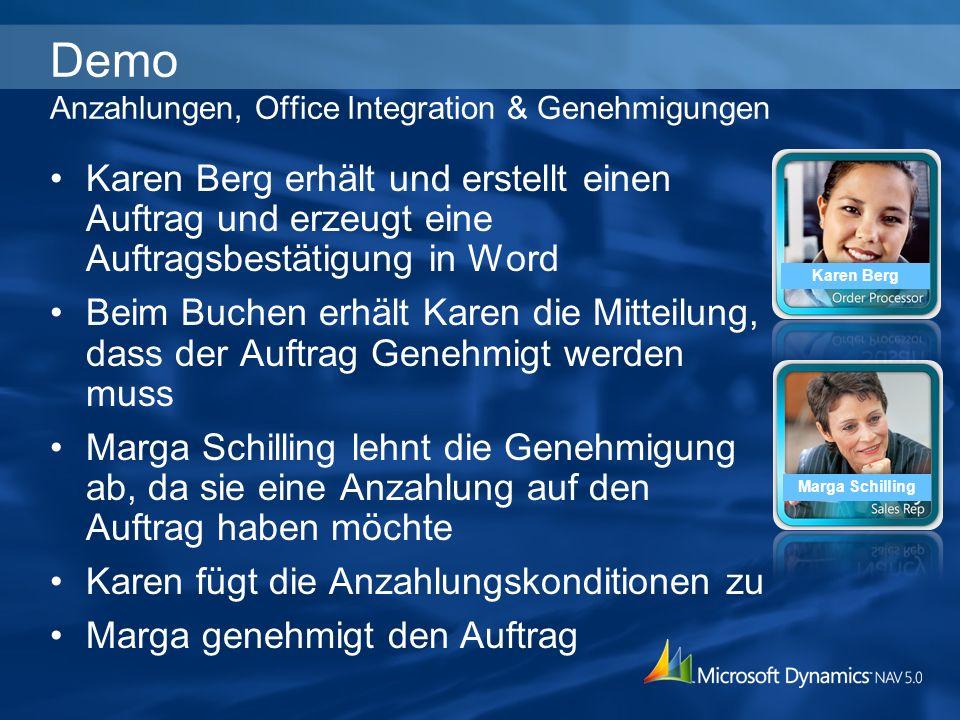 Demo Anzahlungen, Office Integration & Genehmigungen Karen Berg erhält und erstellt einen Auftrag und erzeugt eine Auftragsbestätigung in Word Beim Bu