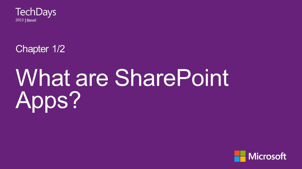 | Basel What are SharePoint Apps Chapter 1/2