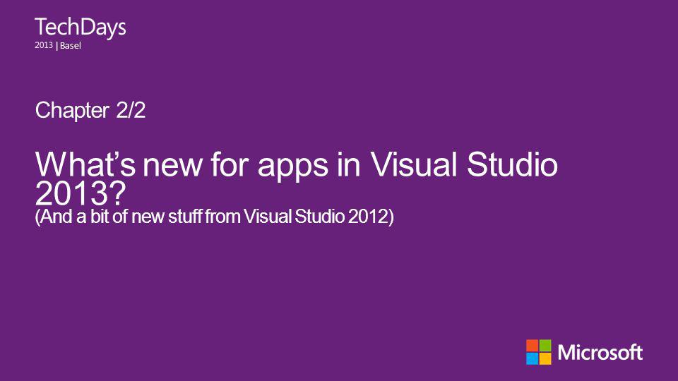 | Basel Whats new for apps in Visual Studio 2013.