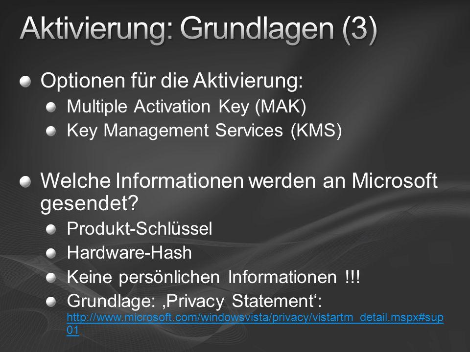 Optionen für die Aktivierung: Multiple Activation Key (MAK) Key Management Services (KMS) Welche Informationen werden an Microsoft gesendet? Produkt-S