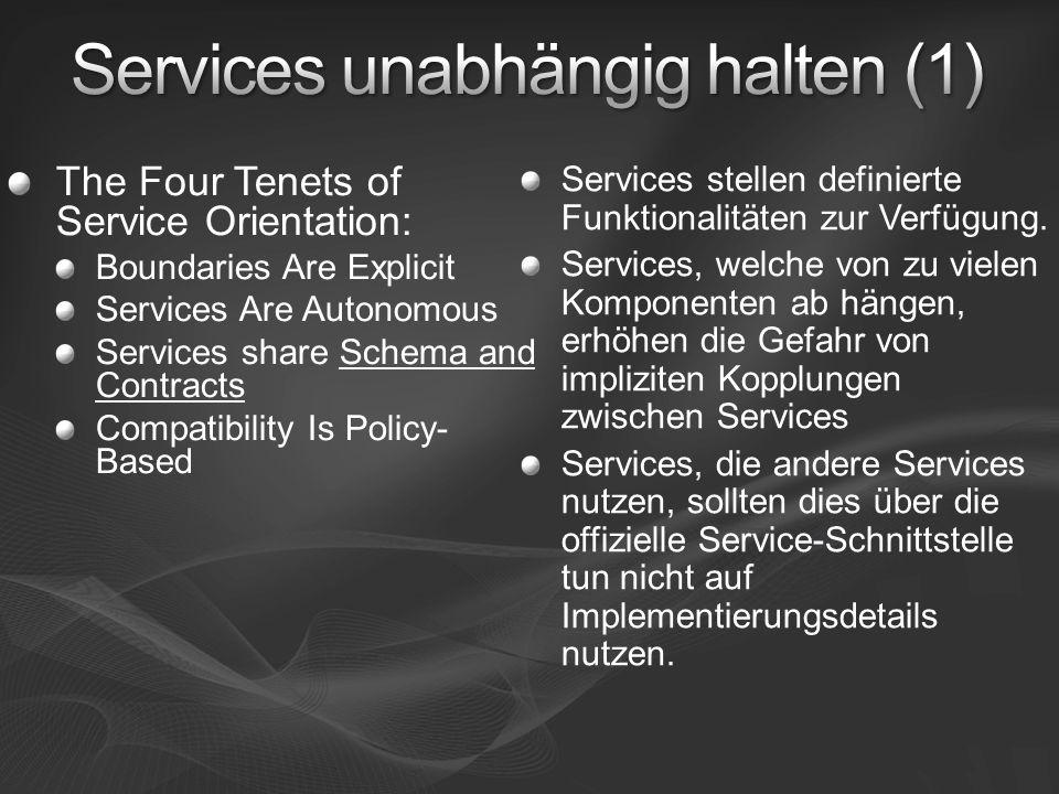 Services stellen definierte Funktionalitäten zur Verfügung. Services, welche von zu vielen Komponenten ab hängen, erhöhen die Gefahr von impliziten Ko
