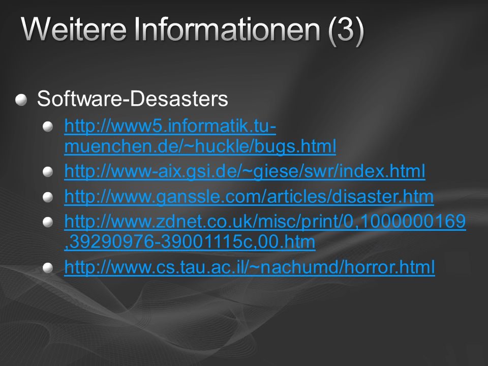 Software-Desasters   muenchen.de/~huckle/bugs.html