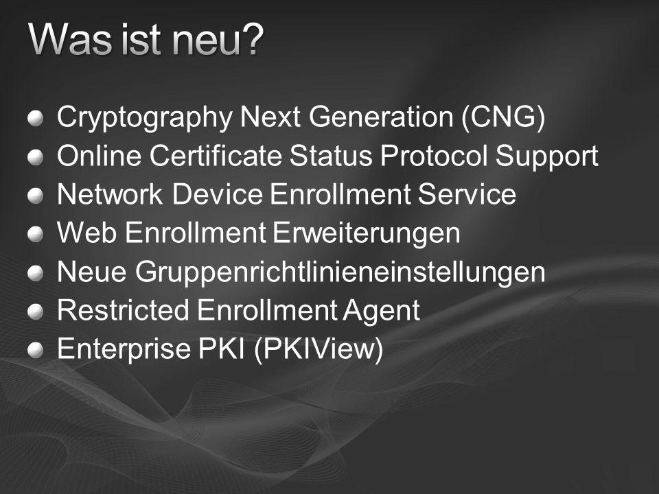 Cryptography Next Generation (CNG) Online Certificate Status Protocol Support Network Device Enrollment Service Web Enrollment Erweiterungen Neue Grup