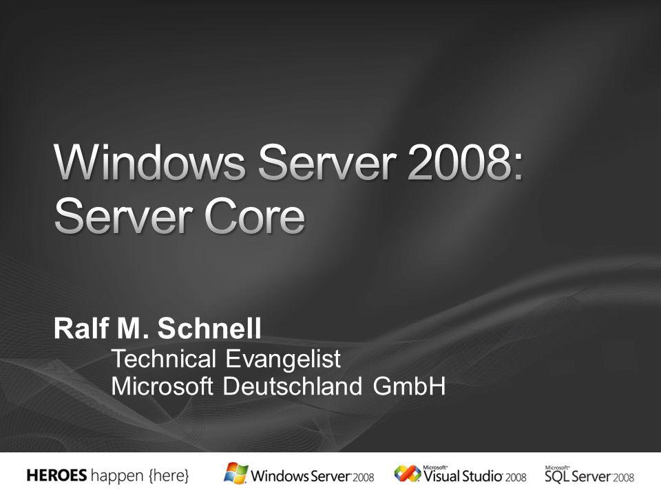 Was ist Server Core.Warum Server Core. Was kann man damit machen.