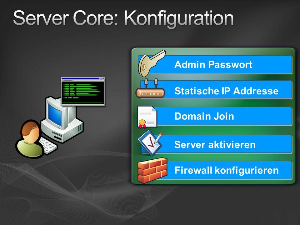 Statische IP Addresse Domain Join Server aktivieren Firewall konfigurieren Admin Passwort 192.168.0.1