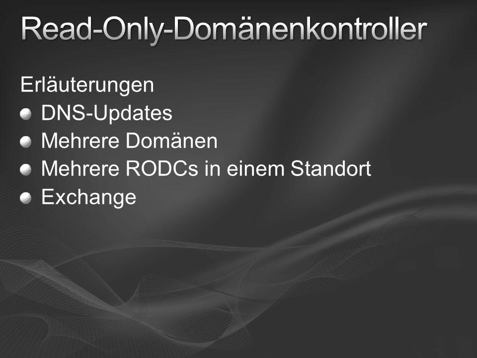 Erläuterungen DNS-Updates Mehrere Domänen Mehrere RODCs in einem Standort Exchange