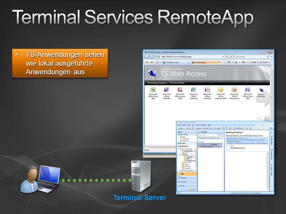 TS-Anwendungen sehen wie lokal ausgeführte Anwendungen ausTS-Anwendungen sehen wie lokal ausgeführte Anwendungen aus Terminal Server