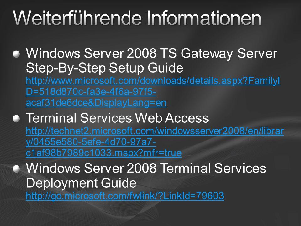Windows Server 2008 TS Gateway Server Step-By-Step Setup Guide http://www.microsoft.com/downloads/details.aspx?FamilyI D=518d870c-fa3e-4f6a-97f5- acaf31de6dce&DisplayLang=en http://www.microsoft.com/downloads/details.aspx?FamilyI D=518d870c-fa3e-4f6a-97f5- acaf31de6dce&DisplayLang=en Terminal Services Web Access http://technet2.microsoft.com/windowsserver2008/en/librar y/0455e580-5efe-4d70-97a7- c1af98b7989c1033.mspx?mfr=true http://technet2.microsoft.com/windowsserver2008/en/librar y/0455e580-5efe-4d70-97a7- c1af98b7989c1033.mspx?mfr=true Windows Server 2008 Terminal Services Deployment Guide http://go.microsoft.com/fwlink/?LinkId=79603 http://go.microsoft.com/fwlink/?LinkId=79603