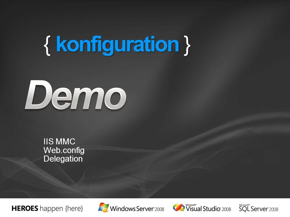 { konfiguration } IIS MMC Web.config Delegation