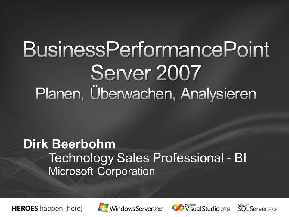 Dirk Beerbohm Technology Sales Professional - BI Microsoft Corporation