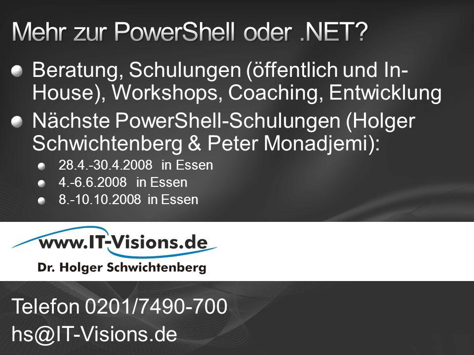 Beratung, Schulungen (öffentlich und In- House), Workshops, Coaching, Entwicklung Nächste PowerShell-Schulungen (Holger Schwichtenberg & Peter Monadje