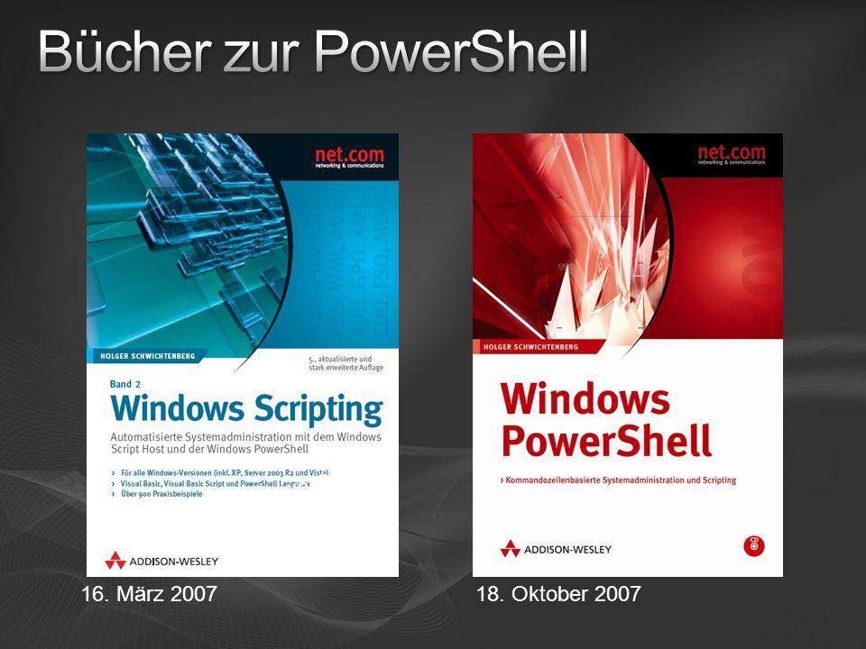 16. März 2007 150 Seiten zur PowerShell 18. Oktober 2007