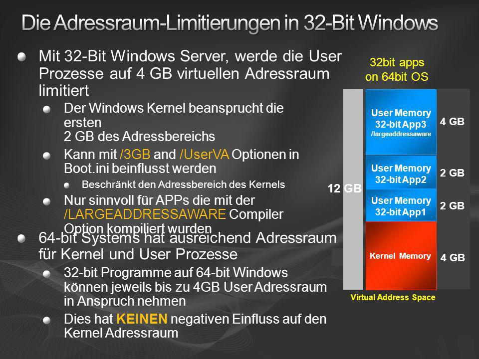 Memory allocation settings32-bit x8664-bit x64/Itanium Total amount of virtual address space 4 GB16 TB Amount of virtual address space per 32-bit process 2GB (3GB with /Largeadressaware) 2GB (4GB with /Largeadressaware) Amount of virtual address space for the 64-bit processes NA8 TB Amount of paged pool memory 540 MB128 GB Amount of non-paged pool memory 256 MB (128 MB w /3GB) 128 GB Size of system cache 1 GB1 TB