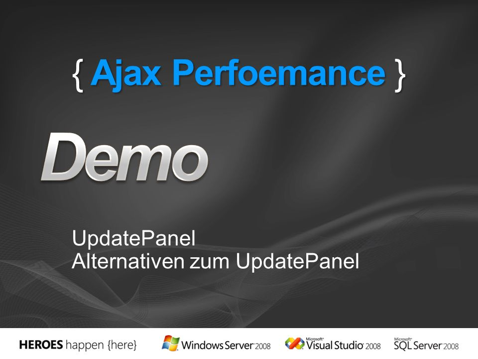 { Ajax Perfoemance } UpdatePanel Alternativen zum UpdatePanel