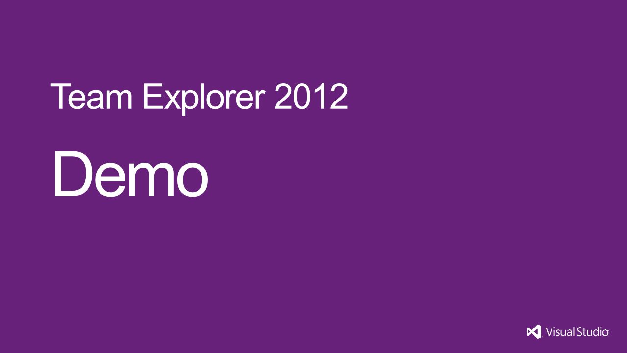 Demo Team Explorer 2012